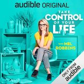 Take Control of your Live by Mel Robbins
