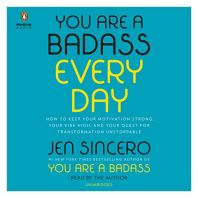 You are a badass everyday